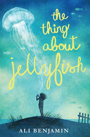 亚马逊最佳童书The Thing About Jellyfish - Ali Benjamin电子书下载