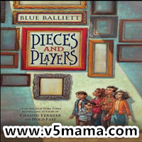 8-12岁儿童kindle英文章节书Pieces and Players 格式mobi+epub+mp3