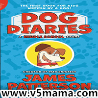James Patterson 2018新作Dog Diaries: A Middle School Story mobi+epub