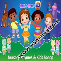 英文早教儿歌经典歌曲童谣Chuchu TV Nursery Rhymes and Kids Songs