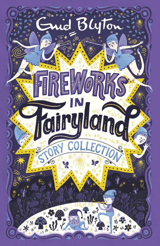 Fireworks+in+Fairyland+Story+Collection+-+Enid+Blyton.jpg
