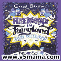儿童kindle英文读物Fireworks in Fairyland Story Collection - Enid Blyton电子书+MP3音频