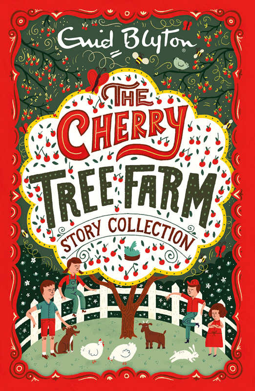 The+Cherry+Tree+Farm+Story+Collection+-+Enid+Blyton(1).jpg