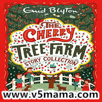 儿童Kindle英文读物The Cherry Tree Farm Story Collection - Enid Blyton电子书+MP3音频