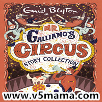 儿童Kindle英文读物Mr Galliano's Circus Story Collection - Enid Blyton电子书+MP3音频
