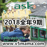 美国儿童自然科学英文杂志Ask Science and Arts Magazine for Kids and Children 2018全年9期