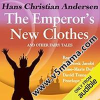 皇帝的新衣故事视频_皇帝的新衣经典英文故事MP3音频The Emperors New Clothes and Other Fairy ...