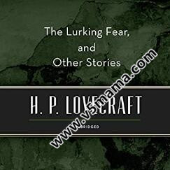 Audible Stories The Lurking Fear, and Other Stories