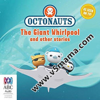 海底小纵队英文有声书第四部Octonauts: The Giant Whirlpool and Other Stories
